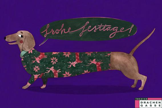 Bild Schöne Festtage und alles Gute im neuen Jahr wünscht Ihnen das Theater-Drachengasse-Team.